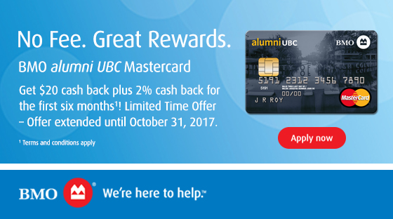 No Fee. Great Rewards. Apply now for the BMO alumni UBC MasterCard.