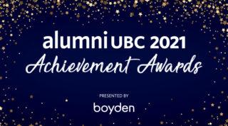 alumni UBC 2021 Achievement Awards presented by Boyden