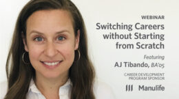 Webinar - Switching Careers without Starting from Scratch, featuring AJ Tibando, BA'05