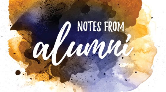 Notes From Alumni