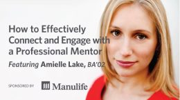 Webinar - How to Effecively Connect and Engage with a Professional Mentor, Featuring Amielle Lake, BA'02