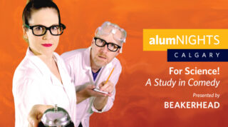 alumNIGHTS: Calgary - For Science! A Study in Comedy - Presented by Beakerhead