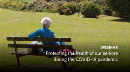 Protecting the health of our seniors during the COVID-19 pandemic