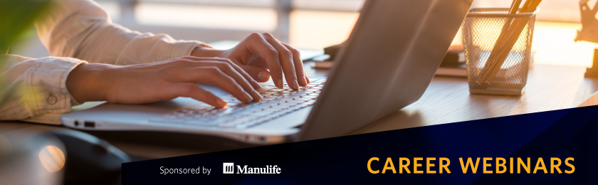 Career Webinars - Sponsored by Manulife