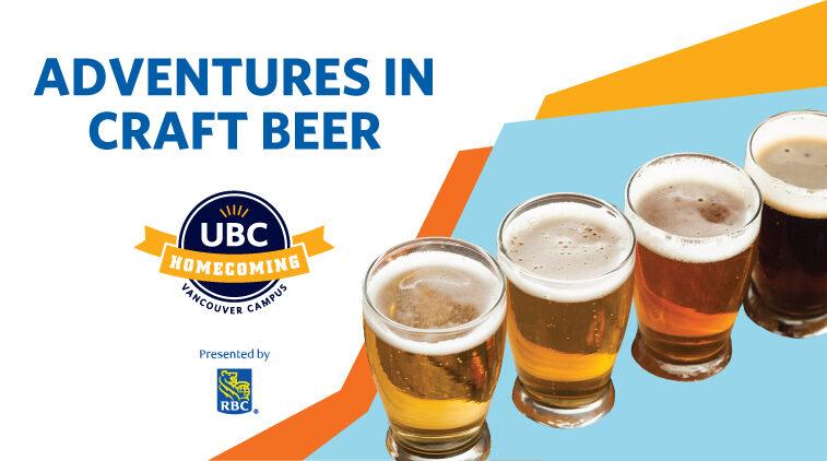 UBC Homecoming – Adventures in Craft Beer
