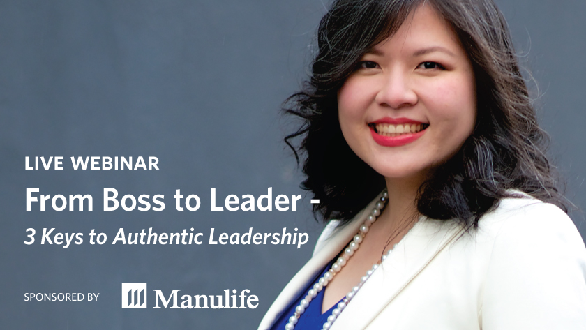 Live Webinar - From Boss to Leader: 3 Keys to Authentic Leadership
