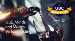 Homecoming 2020 - Presented by RBC Royal Bank - UBC Minds and Wines Virtual Tasting