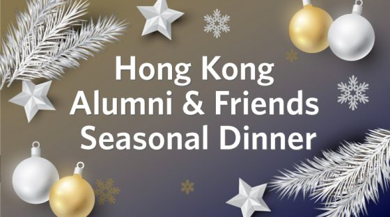 Hong Kong Alumni & Friends Seasonal Dinner