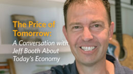 The Price of Tomorrow: A Conversation with Jeff Booth About Today's Economy