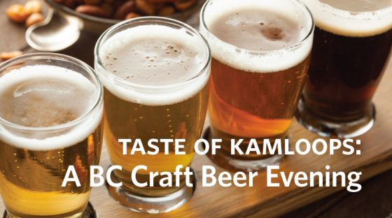Taste of Kamloops: A BC Craft Beer Evening