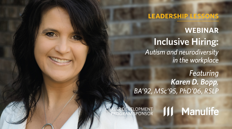 Webinar – Inclusive Hiring: Autism and neurodiversity in the workplace - Featuring Karen Bopp - Sponsored by Manulife