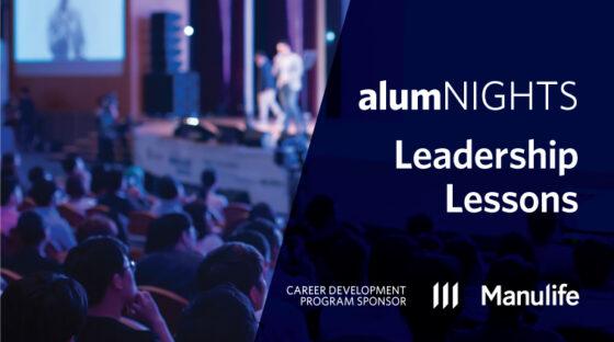alumNIGHTS: Leadership Lessons - Career Development Program Sponsor: Manulife
