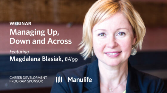 Webinar - Managing Up, Down and Across. Presented by Manulife