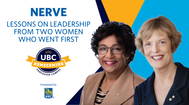 UBC Homecoming - Nerve: Lessons on leadership from two women who went first