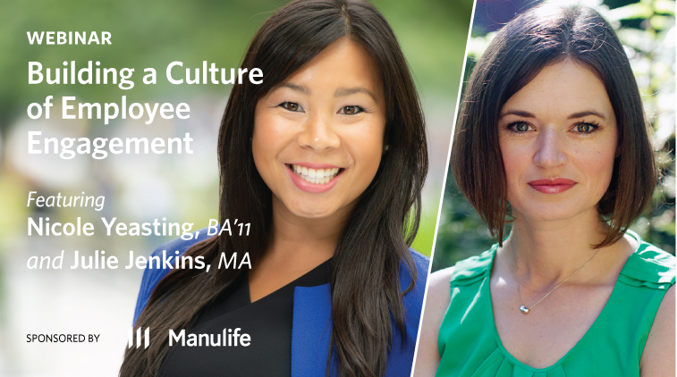 Webinar: Building a Culture of Employee Engagement. Sponsored by Manulife.