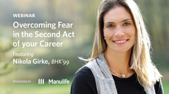 Webinar - Overcoming Fear in the Second Act of your Career - Sponsored by Manulife