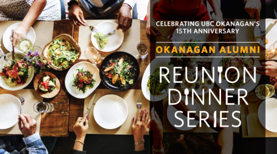 Okanagan Alumni Reunion Dinner Series