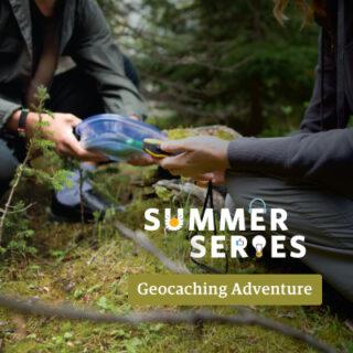 Summer Series Geocaching Adventure