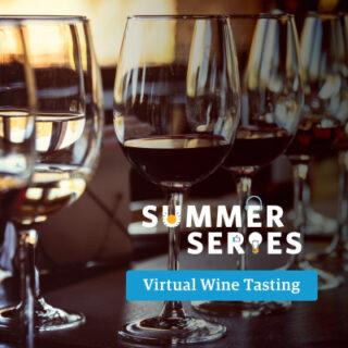 Summer Series Virtual Wine Tasting