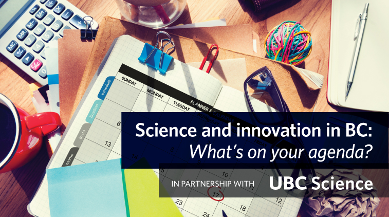 Science and Innovation in BC: What on your agenda?