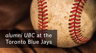alumni UBC at the Toronto Blue Jays