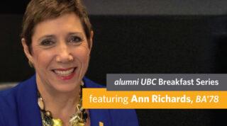 alumni UBC Breakfast Series - Featuring Ann Richards, BA'78