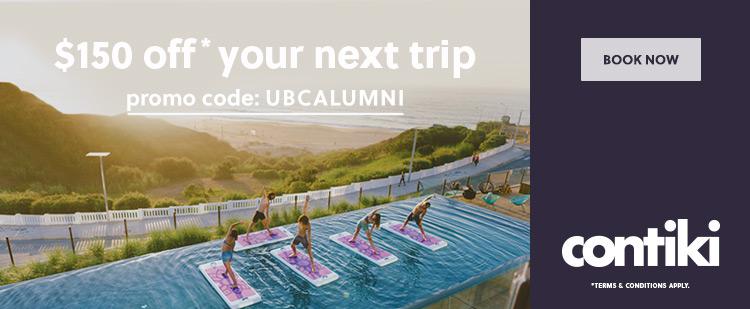 Contiki - $150 off* your next trip. Promo code: UBCALUMNI. Book now.