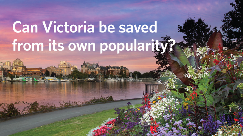 Can Victoria be saved from its own popularity?