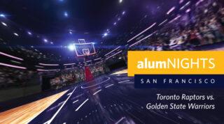 alumNIGHTS: San Francisco - Toronto Raptors vs Golden State Warriors