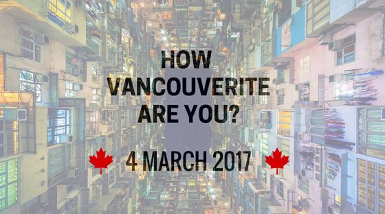 How Vancouverite Are You?